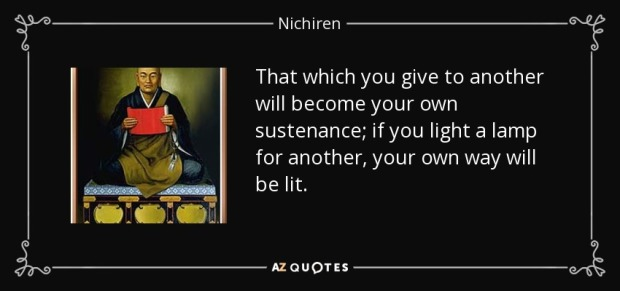 quote-that-which-you-give-to-another-will-become-your-own-sustenance-if-you-light-a-lamp-for-nichiren-80-98-92